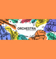hand drawn music instruments orcestra horizontal vector image vector image