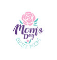 happy moms day logo template best mom label vector image vector image