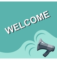 Megaphone with WELCOME announcement Flat style vector image