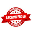 recommended ribbon recommended round red sign vector image vector image