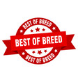 best breed round ribbon isolated label best of vector image vector image
