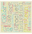 Crochet Tips To Remember text background wordcloud vector image vector image