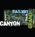 grand canyon railway text background word cloud vector image vector image