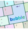 button with bubble word on computer keyboard keys vector image vector image