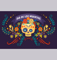 dia de los muertos skull decorated with flowers vector image vector image