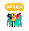 mexico independence day card of mexican friends vector image vector image