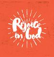 rejoice in god vector image vector image