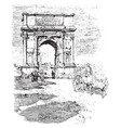 arch titus in time trajan vintage vector image vector image