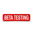beta testing red three-dimensional square button vector image