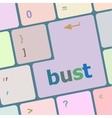 bust word icon on laptop keyboard keys vector image