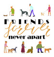 friends forever never apart vector image vector image