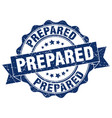prepared stamp sign seal vector image vector image