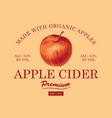label for apple cider with apple in retro style vector image vector image