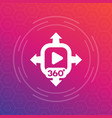 360 degrees content icon symbol vector image