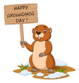 happy groundhog day funny groundhog holding sign vector image vector image