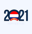 new year 2021 with netherlands flag vector image vector image