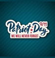 911 patriot day sticker with lettering september vector image vector image