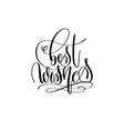 best wishes - hand lettering celebration quote to vector image