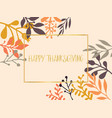happy thanksgiving gold foil text leaves vector image