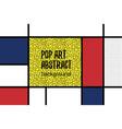 pop art geometry mondrian style line back vector image vector image
