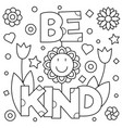 be kind coloring page vector image vector image