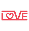 logo is a sign love lettering red love vector image vector image