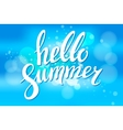 Say Hello to Summer on blur vector image