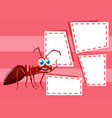 ant in note template vector image vector image