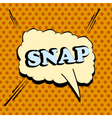 Snap comic wording vector image vector image