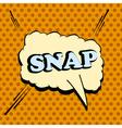 Snap comic wording vector image vector image