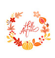 calligraphy lettering text hello autumn round vector image vector image