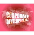 corporate development words on digital screen with vector image vector image