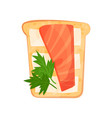 toasted bread slice with smoked salmon fillet vector image