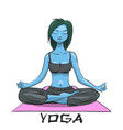 yoga girl in lotus position alien girl vector image