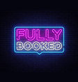 fully booked neon text fully booked neon vector image vector image
