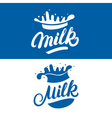 Set of Milk hand written lettering logo label or vector image vector image