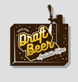 draft beer tap sign design for promotion vector image vector image
