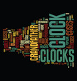 grandfather clocks text background word cloud vector image vector image