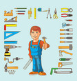 Handyman and set of hand tools for productive work vector image