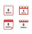 set calendar icon 8 march happy womens day icon vector image