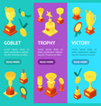 trophy cups awards banner vecrtical set isometric vector image vector image