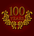 one hundred years anniversary celebration vector image