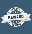 reward ribbon reward round white sign reward vector image vector image