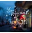 Cup and handwritten words Tea always makes my vector image vector image
