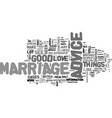 advice to keep your marriage healthy text word vector image vector image