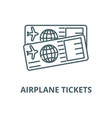 airplane tickets line icon outline concept vector image vector image