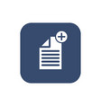 -create document- icon flat design vector image