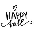 happy fall autumn greeting card vector image vector image