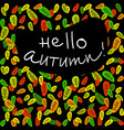 hello autumn with fallen leaves vector image vector image