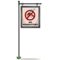 No mosquitoes sign on the pole vector image vector image